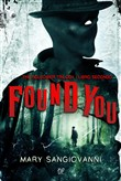 Found you. The Hollower. Vol. 2