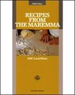 Recipes from the Maremma. DOC local wines