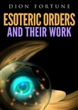 Esoteric orders and their work