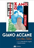 Giano Accame. La vita, l'idea
