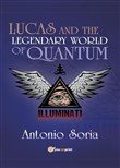 Lucas and the legendary world of Quantum