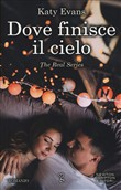 Dove finisce il cielo. The real series