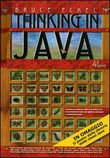 Thinking in Java: I fondamenti­Tecniche avanzate­Concorrenza e interfacce grafiche. Vol. 1­3