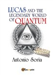 Lucas and the legendary world of Quantum. Deluxe version