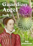 guardian angel (book 3)