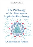 The Psychology of the Enneagram Applied to Graphology. A Collection of Articles