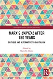 marx's capital after 150 ...