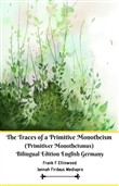 The Traces of a Primitive Monotheism (Primitiver Monotheismus) Bilingual Edition English Germany