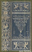 Household Stories by the Brothers Grimm (Illustrated + Active TOC)