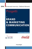 Progetti di brand & marketing communication