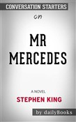 Mr. Mercedes: A Novel (The Bill Hodges Trilogy) by Stephen King | Conversation Starters
