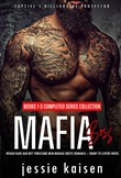 Mafia Boss – Books 1-3 Completed Series Collection - Rough Dark Bad Boy Threesome MFM Menage Erotic Romance–Enemy to Lovers Novel