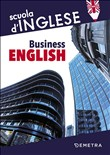 Business english. Lavorare con il mondo