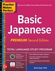 Practice Makes Perfect: Basic Japanese, Premium Second Edition