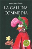 La gallina commedia