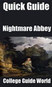 Quick Guide: Nightmare Abbey