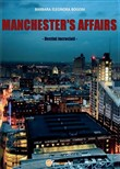 Manchester's affairs. Destini incrociati