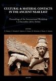 Cultural & material contacts in the ancient Near East. Proceedings of the International workshop (1-2 December 2014, Torino)