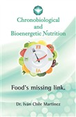 Chronobiological and Bioenergetic Nutrition