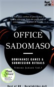 Office SadoMaso - Dominance Games & Submission Rituals