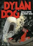 Dylan Dog. Sulla rotta di Moby Dick