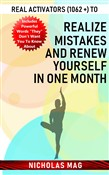 Real Activators (1062 +) to Realize Mistakes and Renew Yourself in One Month