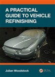 A Practical Guide to Vehicle Refinishing
