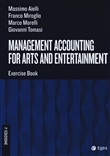 Management accounting for arts and entertainment. Exercise book