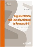 Argumentation and use of scripture in Romans 9-11