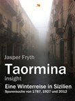 Taormina insight. Eine Winterreise in Sizilien.