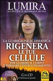 rigenera le tue cellule p...