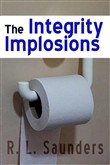 The Integrity Implosions