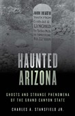 Haunted Arizona