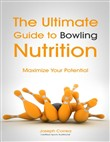 The Ultimate Guide to Bowling Nutrition: Maximize Your Potential