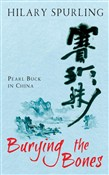 Burying The Bones: Pearl Buck in China