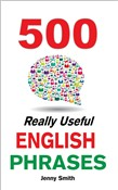500 Really Useful English Phrases From Intermediate to Fluency