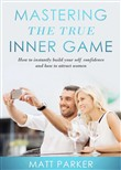 Mastering the True Inner Game