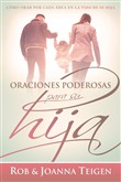 Oraciones poderosas para su hija / Powerful Prayers for Your Daughter