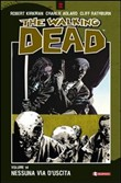 Nessuna via d'uscita. The walking dead Vol. 14