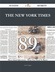 The New York Times 89 Success Secrets - 89 Most Asked Questions On The New York Times - What You Need To Know