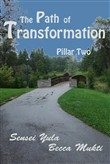 The Path of Transformation: Pillar Two
