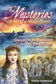 the mysteries, a novel of...