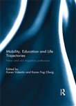 Mobility, Education and Life Trajectories