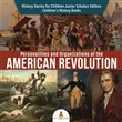 Personalities and Organizations of the American Revolution | History Stories for Children Junior Scholars Edition | Children's History Books