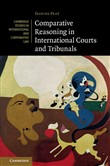 Comparative Reasoning in International Courts and Tribunals