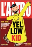 L'altro yellow kid­L'altro little Nemo