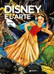 Disney e l'arte. Ediz. illustrata