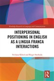 Interpersonal Positioning in English as a Lingua Franca Interactions