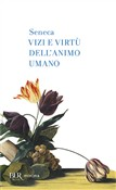 Vizi e virtù dell'animo umano