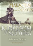 Marcus from Quantum. «The Kingdom of Nothing». Deluxe version